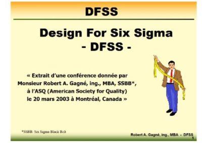 DFSS – Design for Six Sigma, vidéo de la conférence ASQ de M. R. Gagné, 2003