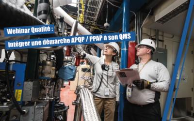 Comment intégrer une démarche APQP / PPAP à votre QMS
