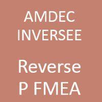 Formation Reverse FMEA (R FMEA) ou AMDEC inversée