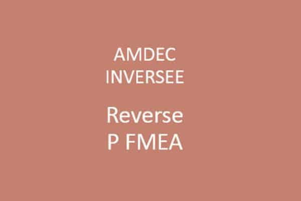 Reverse FMEA - AMDEC inversée