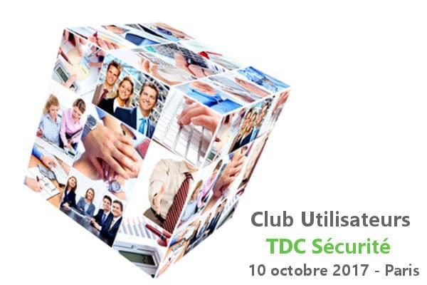 Club Utilisateurs TDC Sécurité 2017