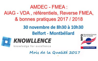 30/11 Matinale à Montbéliard AMDEC – FMEA : référentiels et bonnes pratiques 2017/2018