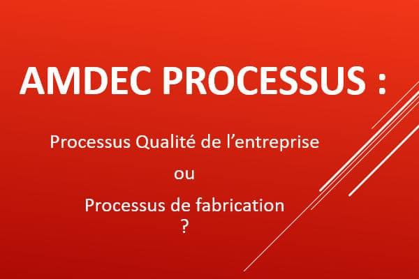 AMDEC Processus : définitions et logiciels Knowllence