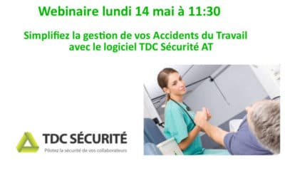 Webinaire Logiciel AT Accident du Travail de TDC Sécurité