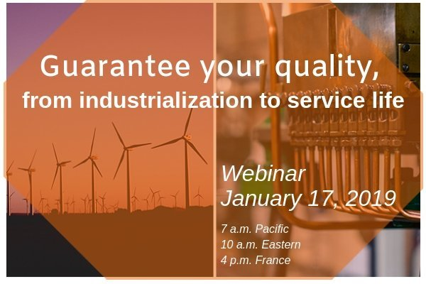 webinar ensure your quality from industrialization to service life