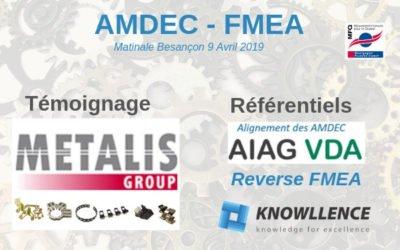 Matinale AMDEC Besançon: Témoignage de METALIS et référentiels