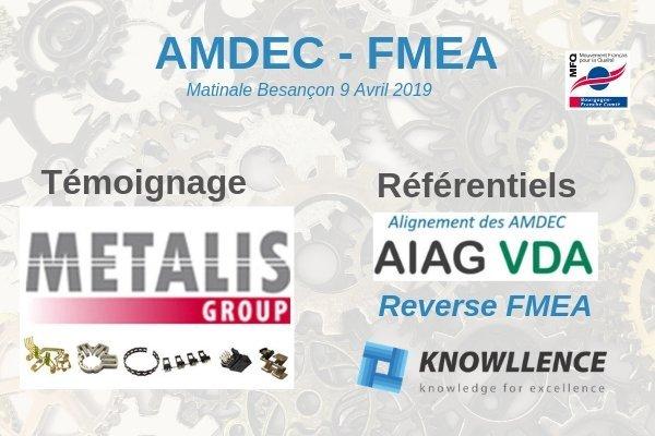 Matinale AMDEC Besançon et témoignage METALIS 2019