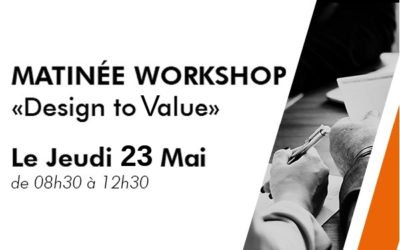 Design to Value, Workshop le 23 mai, Paris
