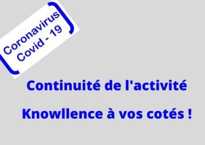 Continuité de l'activité: Knowllence à vos côtés