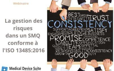 La gestion des risques dansun SMQ conforme avec l'ISO 13485:2016 ? (webinaire)