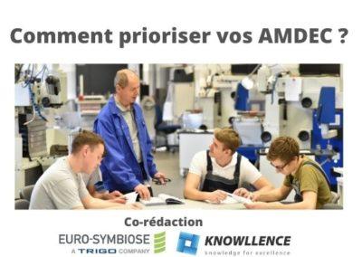 Comment prioriser vos AMDEC ?