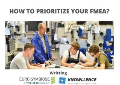 HOW TO PRIORITIZE YOUR FMEA?